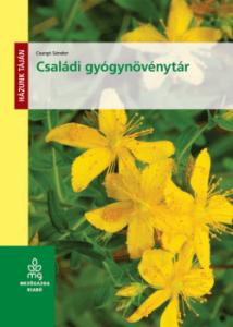 Családi gyógynövénytár - a gyógynövények felhasználása, alkalmazása könyv