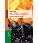 Aszalás, szárítás - gyümölcsök, zöldségek, fűszerek